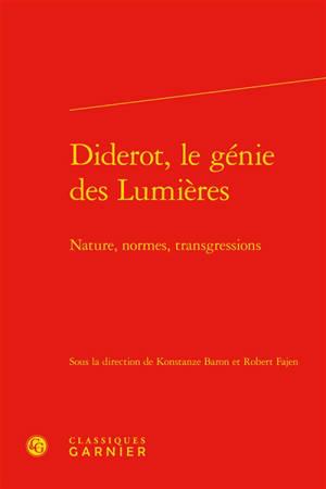 Diderot, le génie des Lumières : nature, normes, transgressions