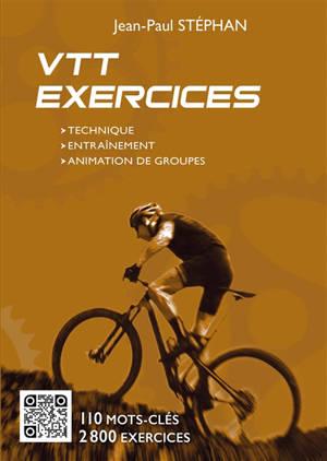 VTT exercices : technique, entraînement, animation de groupes