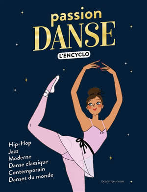 Passion danse : l'encyclo