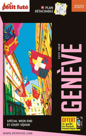 Genève : spécial week-end et court séjour : 2020-2021