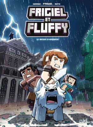 Frigiel Et Fluffy Volume 6 Le Manoir D Herobrine