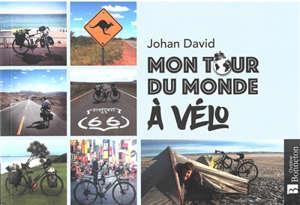 Mon tour du monde à vélo