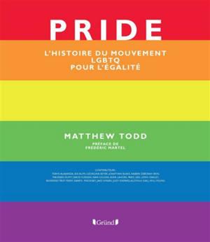 Pride : l'histoire du mouvement pour l'égalité LGBTQ