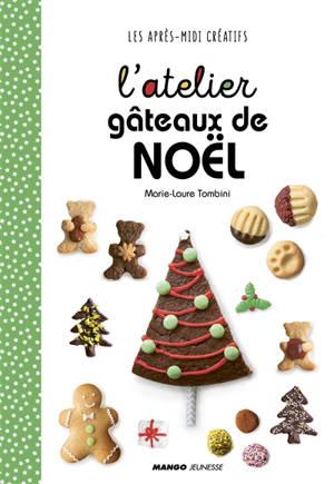 L'atelier gâteaux de Noël