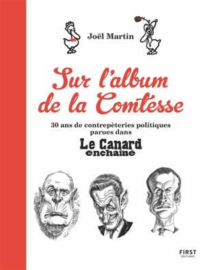 Sur l'album de la Comtesse : 30 ans de contrepèteries politiques parues dans Le Canard enchaîné