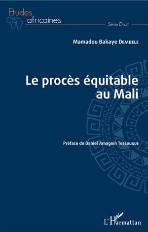Le procès équitable au Mali