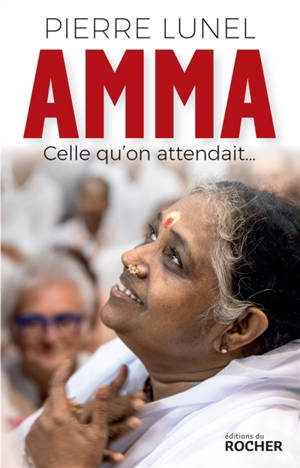 Amma : celle qu'on attendait...