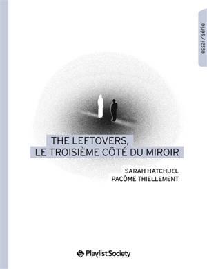The leftovers, le troisième côté du miroir