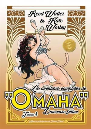 Les aventures complètes de Omaha, danseuse féline. Volume 4