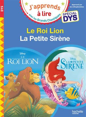 Le roi lion : spécial dys; La petite sirène : spécial dys