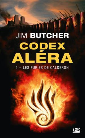 Codex Aléra. Volume 1, Les furies de Calderon