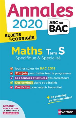 Maths terminale S spécifique & spécialité : annales 2020, sujets & corrigés