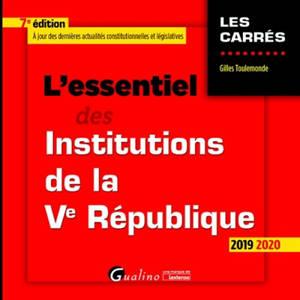 L'essentiel des institutions de la Ve République : 2019-2020