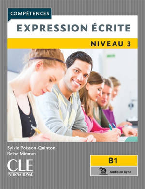 Expression écrite : niveau 3, B1