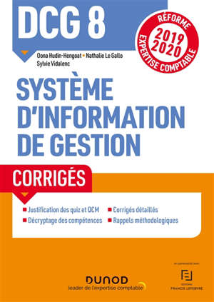 DCG 8, système d'information de gestion : corrigés : réforme expertise comptable 2019-2020