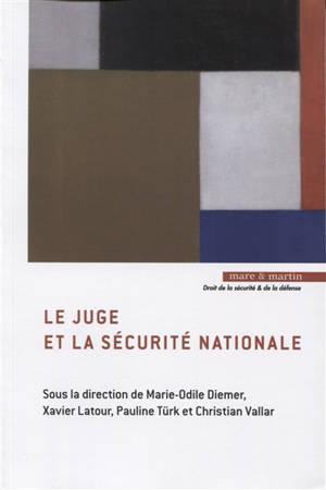 Le juge et la sécurité nationale