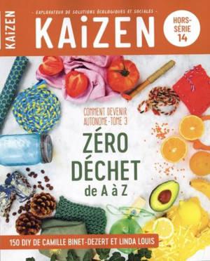 Kaizen, hors-série. n° 14, Comment devenir autonome (3) : zéro déchet de A à Z
