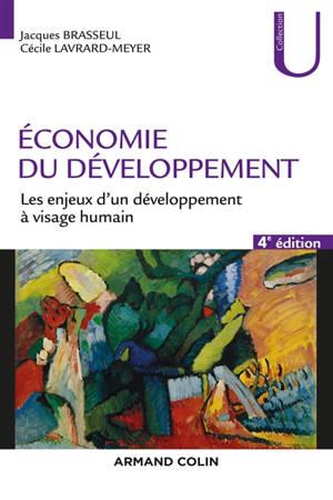 Economie du développement : les enjeux d'un développement à visage humain