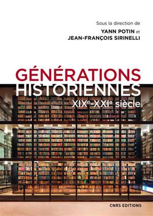 Générations historiennes : XIXe-XXIe siècle