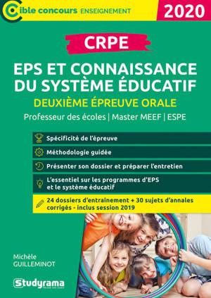 CRPE, deuxième épreuve orale, EPS et connaissance du système éducatif : concours enseignant, master MEEF, ESPE : 2020
