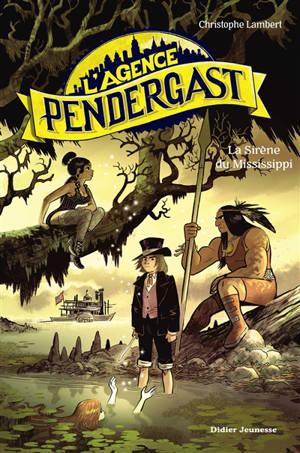 L'agence Pendergast, La sirène du Mississippi