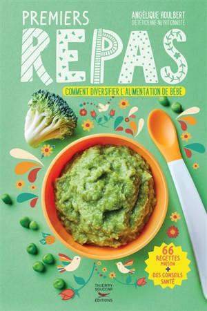 Premiers repas : comment diversifier l'alimentation de bébé