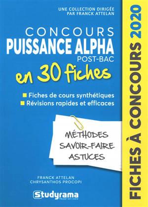 Concours Puissance Alpha en 30 fiches : méthodes, savoir-faire et astuces : 2020