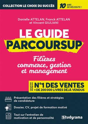 Le guide Parcoursup : filières commerce, gestion et management