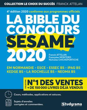La bible du concours Sésame, concours 2020 : cours, méthodes, applications et astuces, sujets d'annales corrigées et commentées