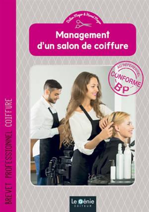 Management d'un salon de coiffure : brevet professionnel coiffure
