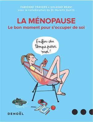 La ménopause : le bon moment pour s'occuper de soi