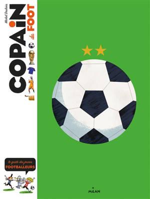 Copain du foot : le guide des jeunes footballeurs