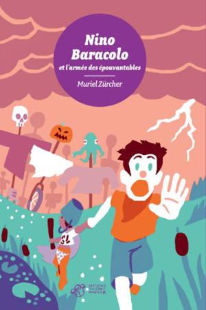 Nino Baracolo et l'armée des épouvantables