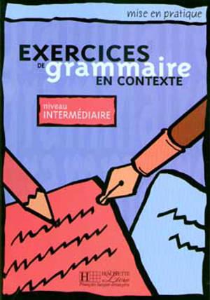 Exercices de grammaire en contexte, niveau intermédiaire