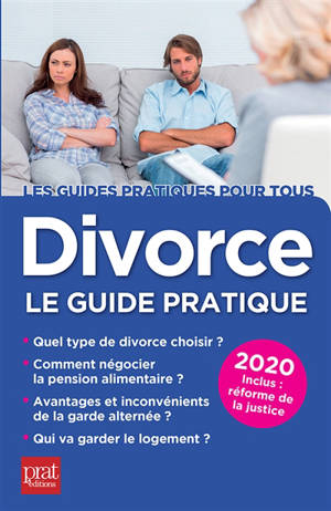 Divorce, le guide pratique : 2020