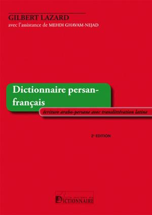Dictionnaire persan-français : écriture arabo-persane avec translittération latine