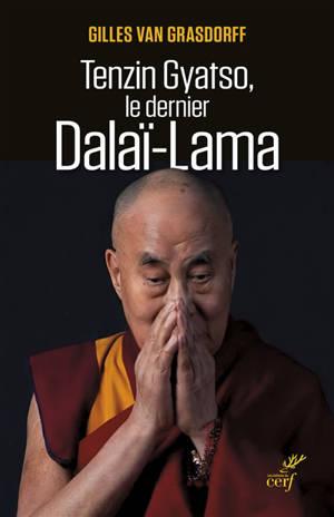 Tenzin Gyatso, le dernier dalaï-lama