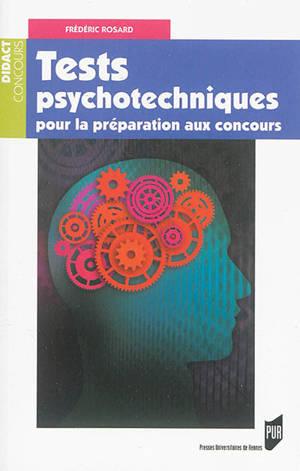 Tests psychotechniques pour la préparation aux concours