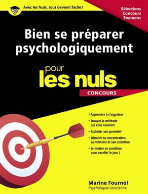 Bien se préparer psychologiquement pour les nuls : concours