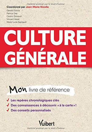 Culture générale : mon livre de référence