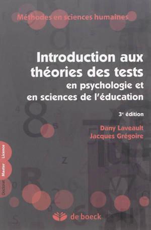 Introduction aux théories des tests en psychologie et en sciences de l'éducation