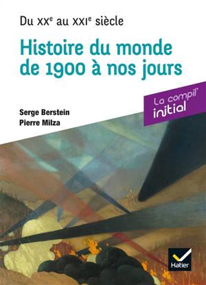 Histoire du monde de 1900 à nos jours : du XXe au XXIe siècle