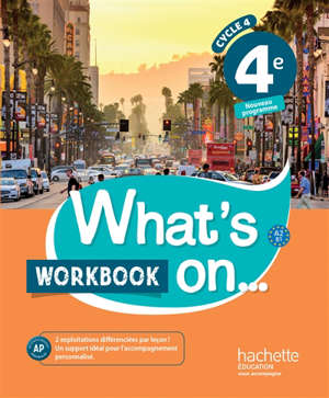 What's on... 4e, cycle 4 : A2-B1 : workbook