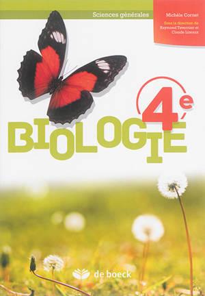 Biologie 4e : sciences générales