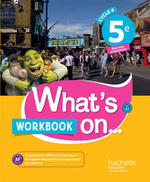 What's on... 5e, cycle 4 : A1-A2 : workbook