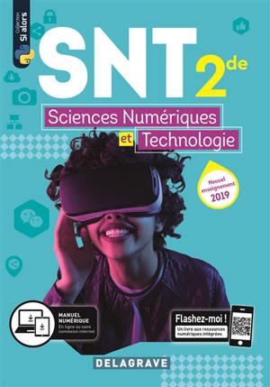 Sciences numériques et technologie 2de : manuel de l'élève : nouvel enseignement 2019
