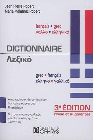 Dictionnaire français-grec, grec-français : avec tableaux de conjugaison française et grecque, phonétique