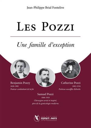 Les Pozzi, une famille d'exception