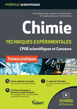 Chimie : techniques expérimentales, travaux pratiques : CPGE scientifiques et concours