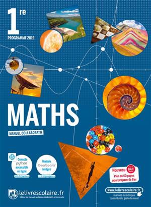 Maths 1re : programme 2019 : manuel collaboratif